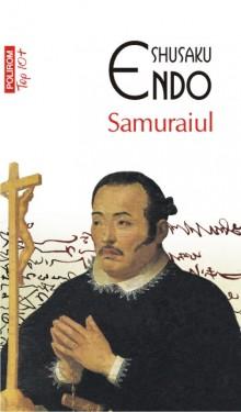 Shusaku Endo - Samuraiul