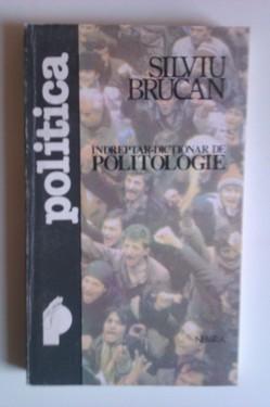 Silviu Brucan - Indreptar-dictionar de politologie