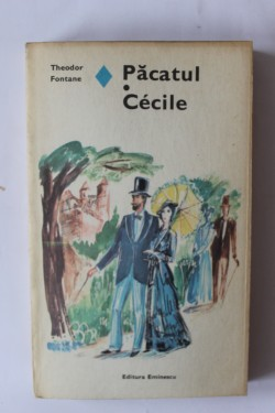 Theodor Fontane - Pacatul. Cecile