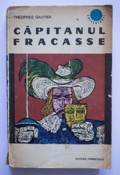 Theophile Gautier - Capitanul Fracasse