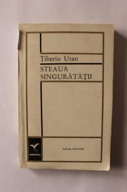 Tiberiu Utan - Steaua singuratatii