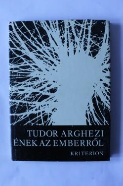 Tudor Arghezi - Enek az emberrol (editie hardcover)