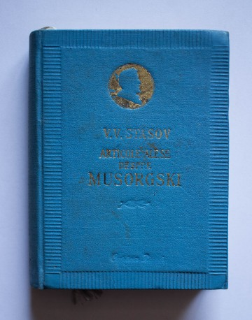 V. V. Stasov - Articole alese despre M.P. Musorgski (editie hardcover)