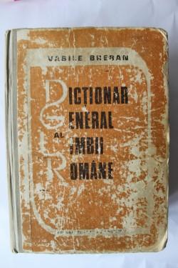 Vasile Breban - Dictionar general al limbii romane (editie hardcover)