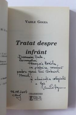 Vasile Gogea - Tratat despre infrant (cu autograf)