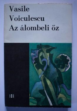 Vasile Voiculescu - Az alombeli oz