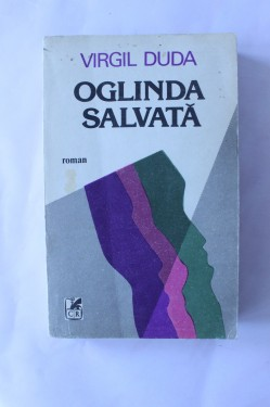 Virgil Duda - Oglinda salvata