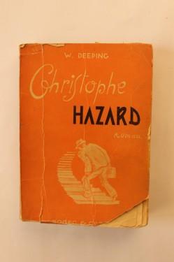 W. Deeping - Cristophe Hazard (editie interbelica)