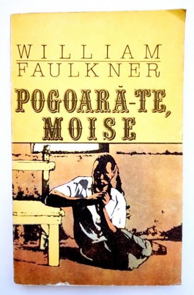 William Faulkner - Pogoara-te, Moise