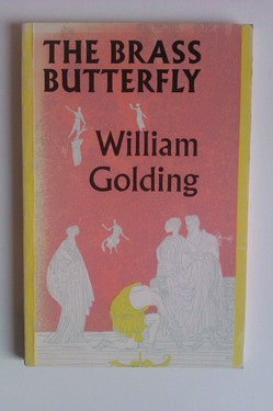 Poze William Golding - The brass butterfly (editie in limba engleza)