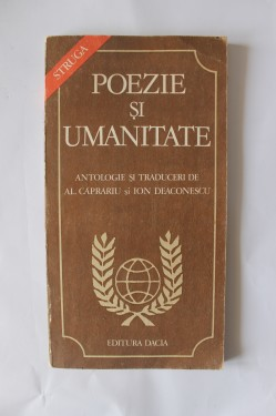 Al. Caprariu, Ion Deaconescu (coord.) - Poezie si umanitate
