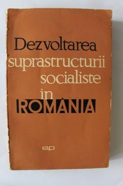 Al. Tanase, Octavian Chetan - Dezvoltarea suprastructurii sociale in Romania