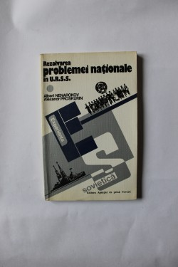 Albert Nenarokov, Alexandr Proskurin - Rezolvarea problemei nationale in U.R.S.S.