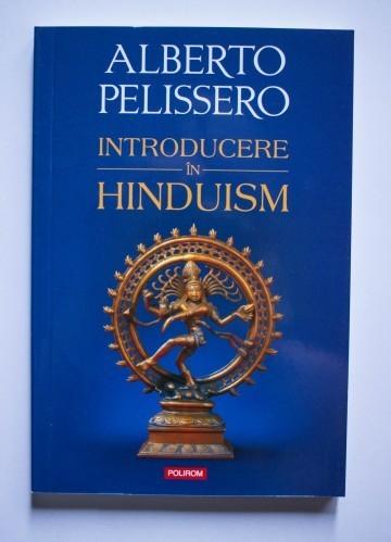 Alberto Pelissero - Introducere in Hinduism