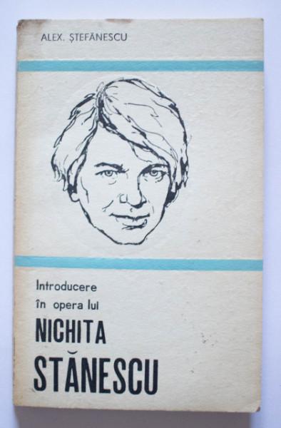 Alex. Stefanescu - Introducere in opera lui Nichita Stanescu