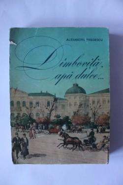 Alexandru Predescu - Dambovita, apa dulce...