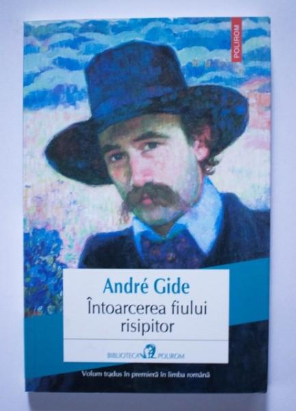 Andre Gide - Intoarcerea fiului risipitor