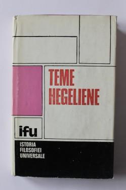Andrei Marga, Vasile Musca (coord.) - Teme hegeliene (editie hardcover)