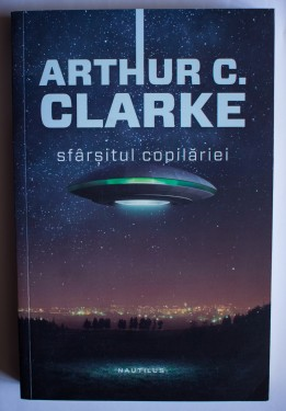 Arthur C. Clarke - Sfarsitul copilariei