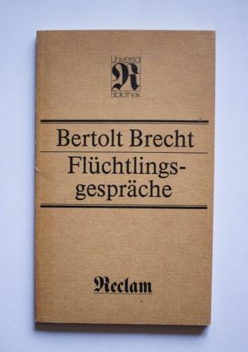 Bertolt Brecht - Fluchtlings-gesprache