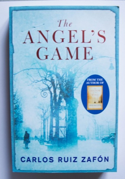 Carlos Ruiz Zafon - The Angel's Game