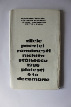 Carnet Zilele poeziei romanesti Nichita Stanescu, Ploiesti, 9-10 decembrie 1986 (contine numeroase fotografii, planse, facsimile)