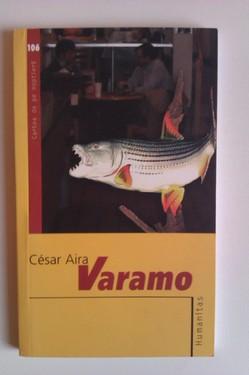 Cesar Aira - Varamo