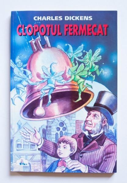 Charles Dickens - Clopotul fermecat