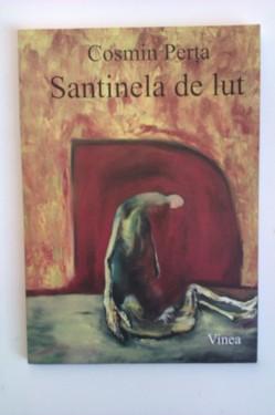 Cosmin Perta - Santinela de lut