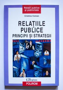 Cristina Coman - Relatiile publice. Principii si strategii