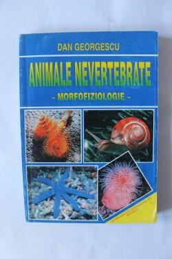 Dan Georgescu - Animale nevertebrate (morfofiziologie)