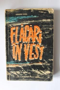 Dragos Vicol - Flacari in vest