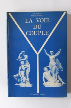 Emmanuel Yves Monin - La Voie du Couple (editie in limba franceza)