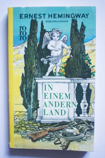 Ernest Hemingway - In einem andern Land