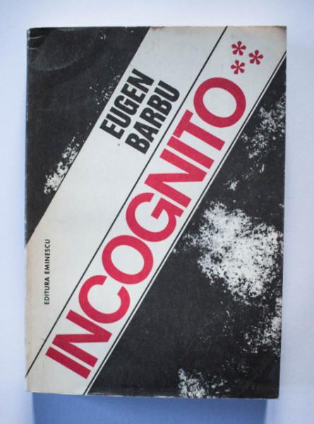Eugen Barbu - Incognito (vol. III)