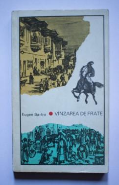 Eugen Barbu - Vanzarea de frate