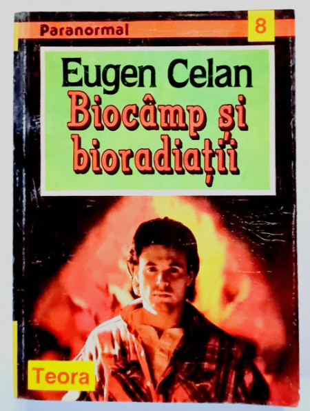 Eugen Celan - Biocamp si bioradiatii