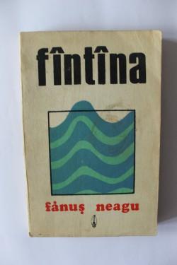 Fanus Neagu - Fantana
