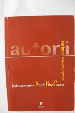 Fernando Sorrentino - Sapte convorbiri cu Adolfo Bioy Casares