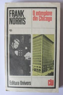 Frank Norris - O intamplare din Chicago
