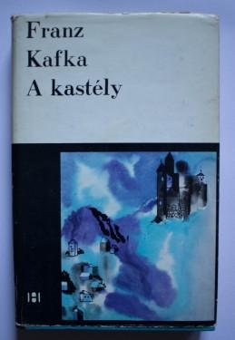 Franz Kafka - A kastely (editie hardcover)