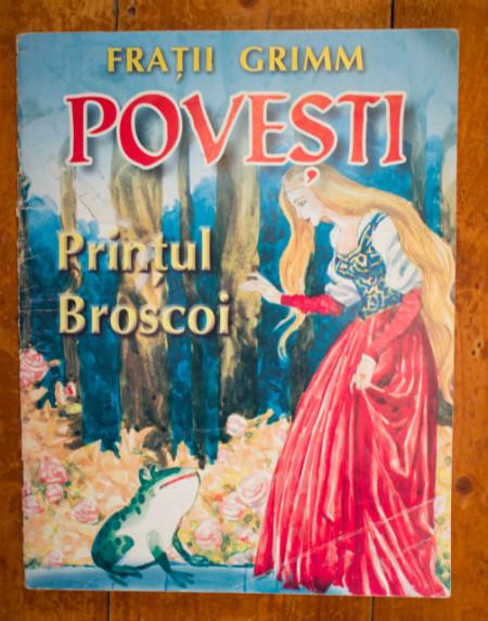 Fratii Grimm - Povesti. Printul Broscoi