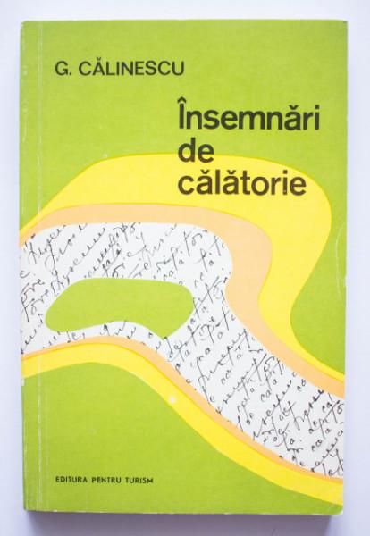 G. Calinescu - Insemnari de calatorie