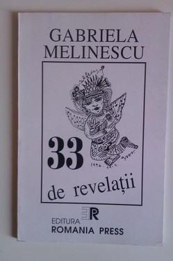 Gabriela Melinescu - 33 de revelatii