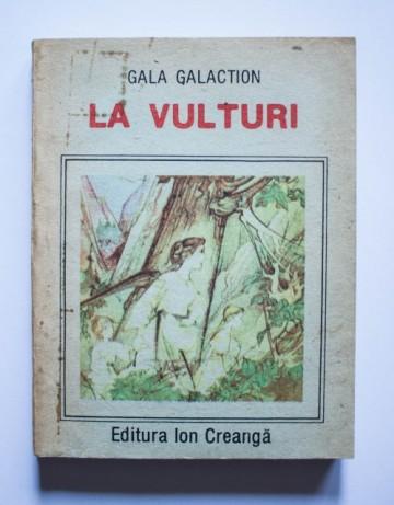 Gala Galaction - La vulturi