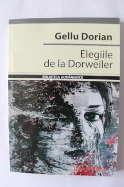 Gellu Dorian - Elegiile de la Dorweiler