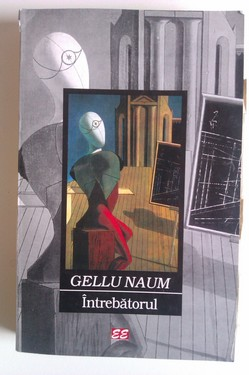 Gellu Naum - Intrebatorul