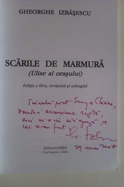 Gheorghe Izbasescu - Scarile de marmura (cu autograf)