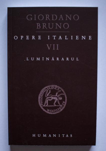 Giordano Bruno - Opere italiene VII. Luminararul