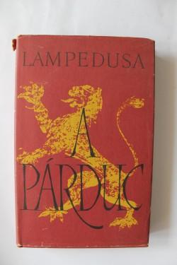 Giuseppe Tomasi di Lampedusa - A parduc (editie hardcover)